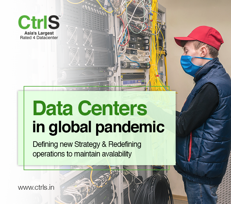 Datacenters In Global Pandemic - Defining New Strategy & Redefining Operations To Maintain Availability